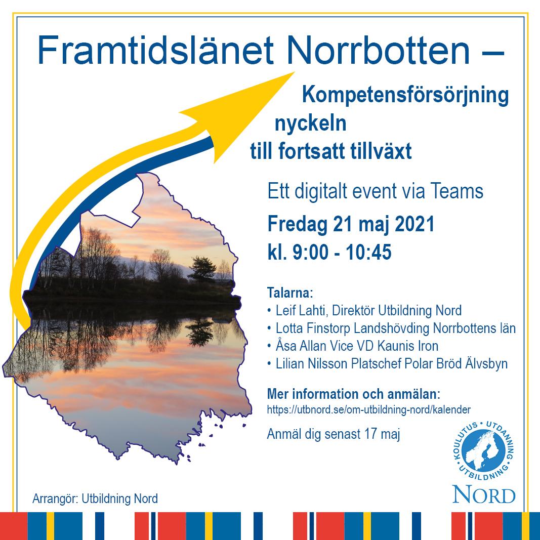 Framtidslänet Norrbotten - Kompetensförsörjning nyckeln till fortsatt tillväxt